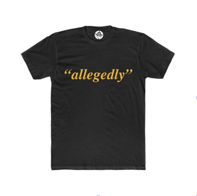 Black and Gold Allegedly T-Shirt - HeritageHill