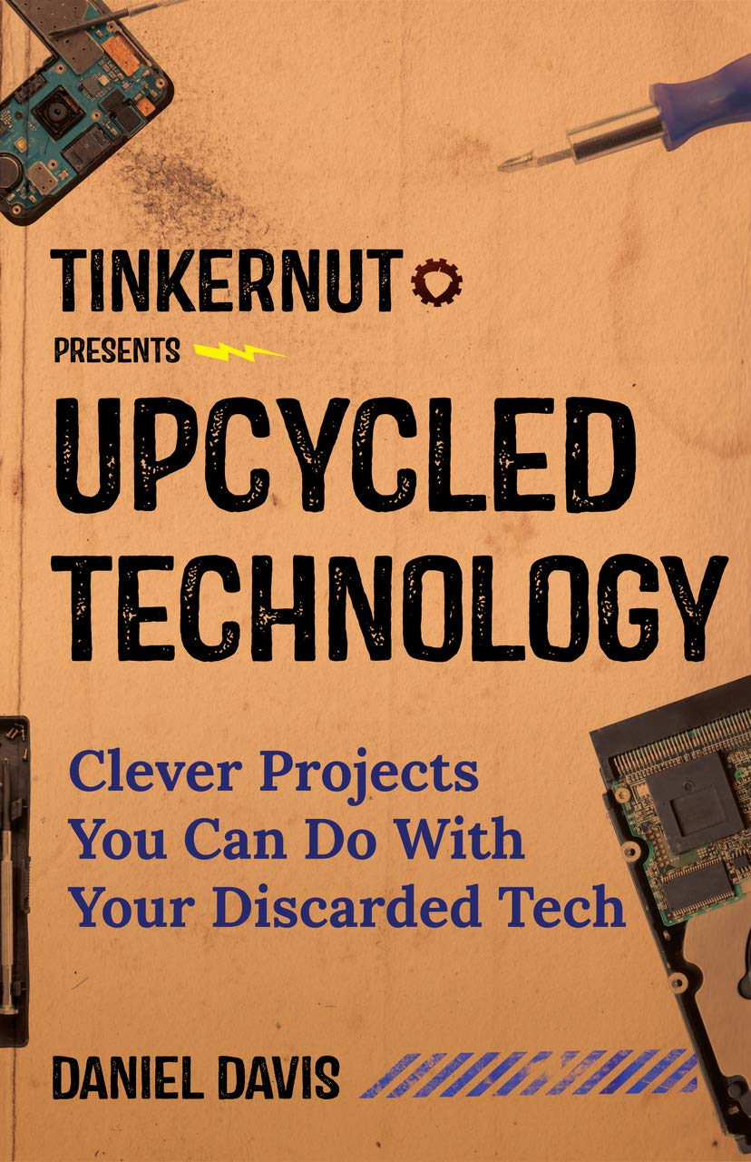 Upcycled Technology: Clever Projects You Can Do With Your Discarded Tech