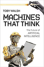 Charger l'image dans la galerie, Machines That Think: The Future of Artificial Intelligence