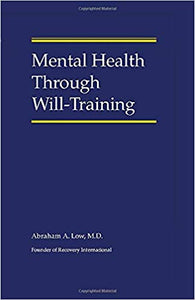 Mental Health Through Will-Training