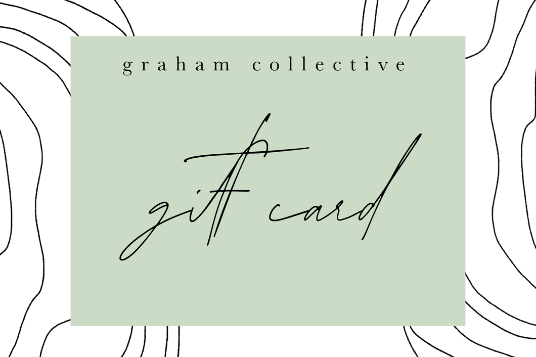 Graham Collective Gift Card