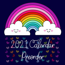 Load image into Gallery viewer, 2021 Calendar Pre-order