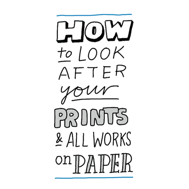 How to look after your prints and all works on paper?