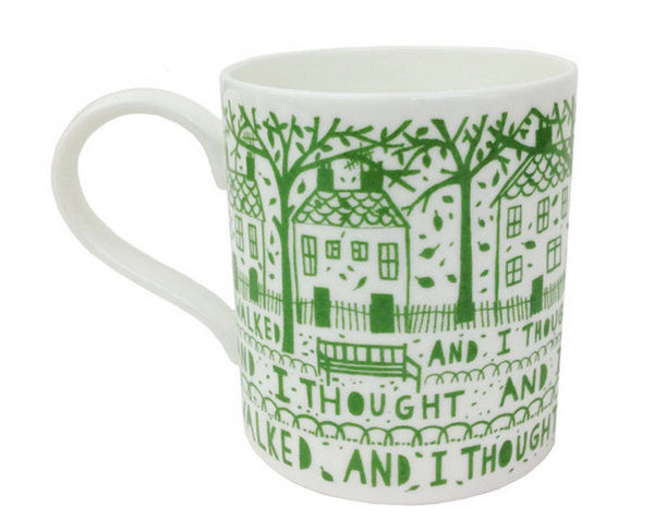Mug - I walk and I thought- Green