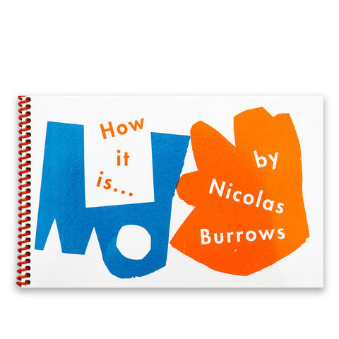 Nicolas Burrows - How It Is ...