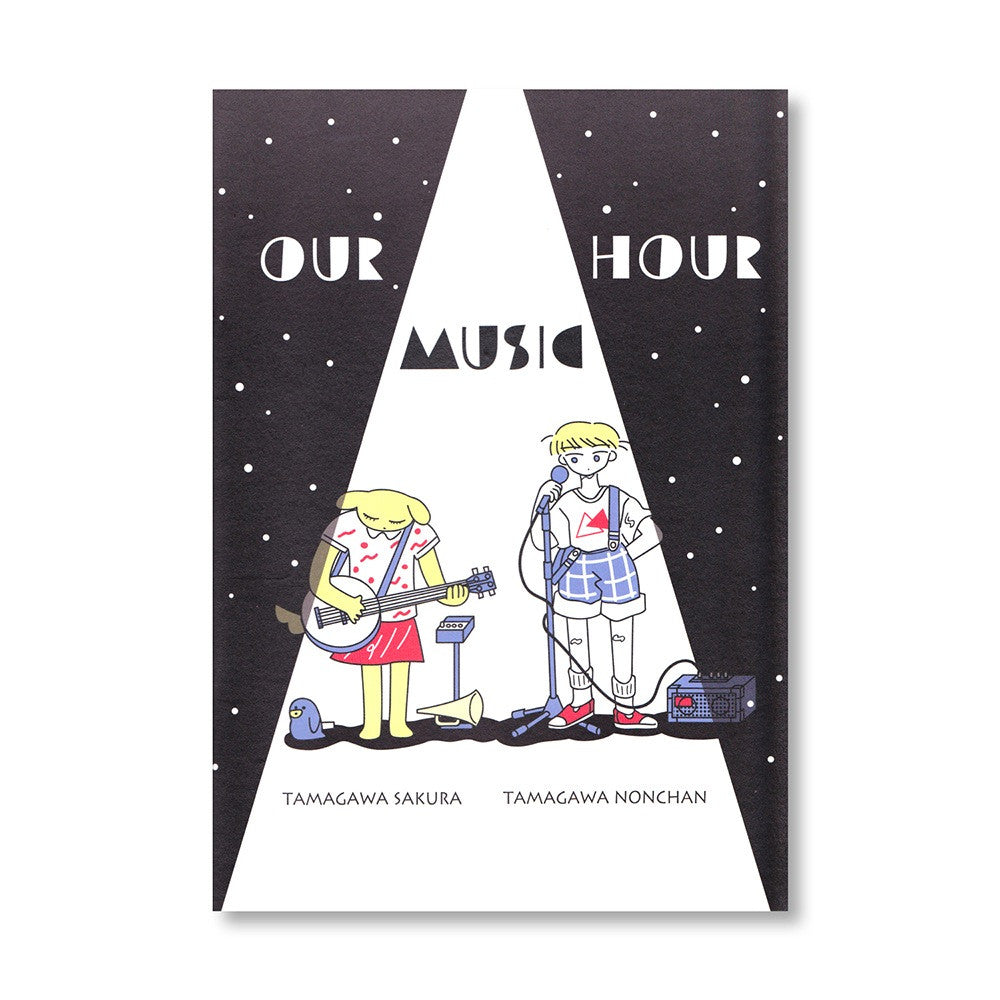 "Sakura & Nonchan Tamagawa ""Our Music Hour"" Zine"