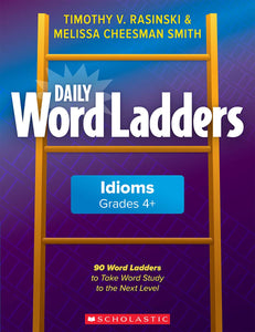 Scholastic Book - Daily Word Ladders: Idioms Grade 4 +