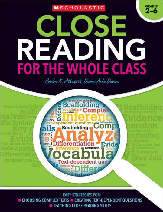 Scholastic Book - Close Reading for the Whole Class Grades 2-6