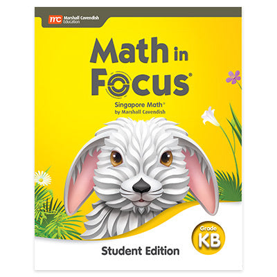 Math in Focus Student Edition Volume B (Grade K)