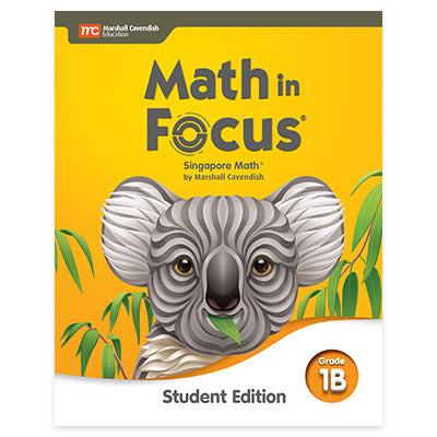 Math in Focus Grade 1 Student Edition Volume B