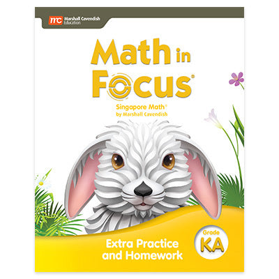 Math in Focus Math in Focus Extra Practice and Homework Volume A (Grade K)