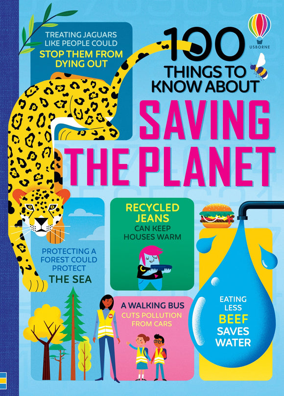 USBORNE 100 Things to Know About Saving the Planet 8Y+