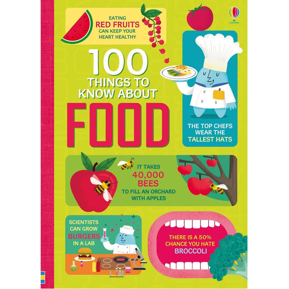USBORNE 100 Things to Know About Food  (9Y&Up) 978-0-7945-4013-5