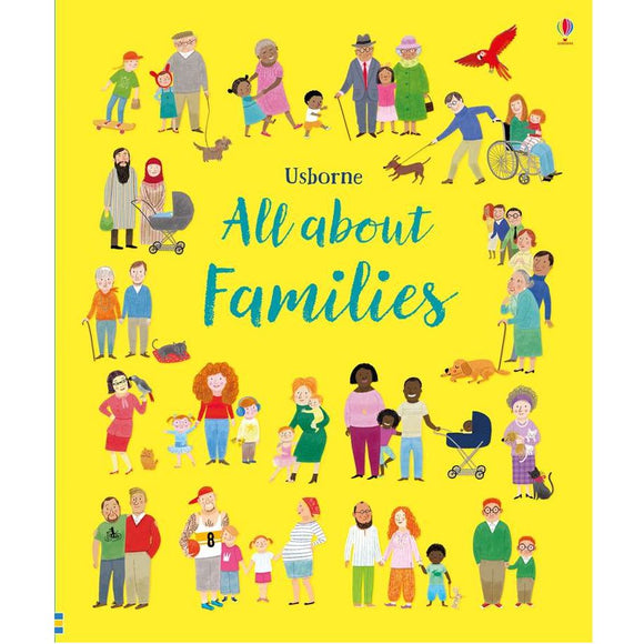 USBORNE All About Families 3Y+ 978-0-7945-4782-0