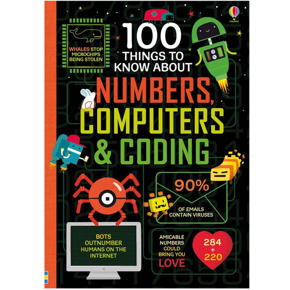 USBORNE 100 Things to Know About Numbers, Computers & Coding 9Y+ 978-0-7945-4421-8