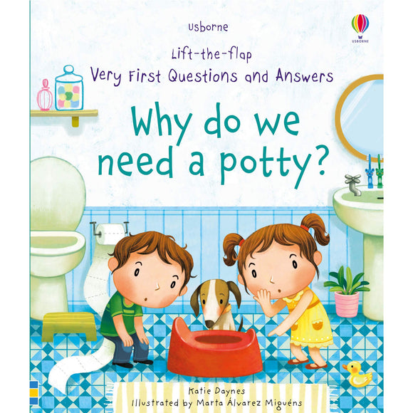 Usborne Lift-the-Flap Very First Questions and Answers: What's a Potty For? 2Yr+
