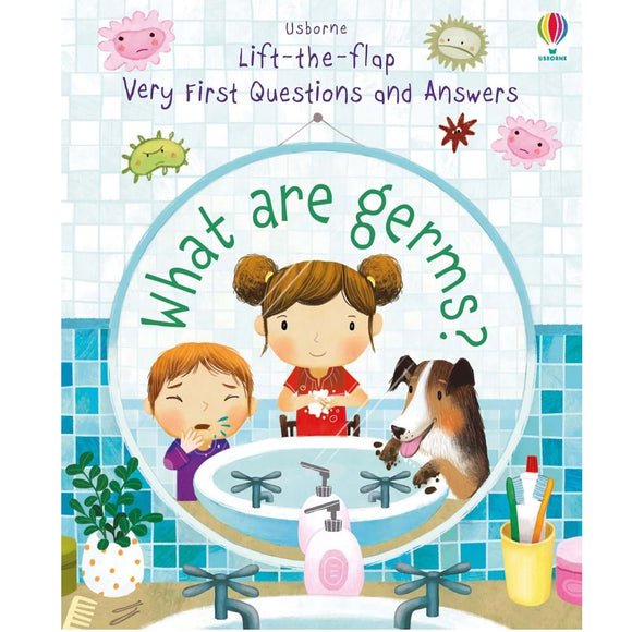 Usborne Lift-the-Flap First Questions and Answers: What are germs? 2Yr+