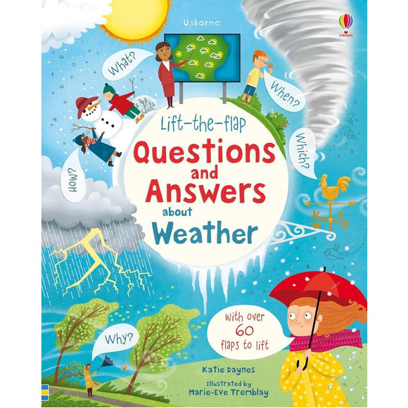 USBORNE Lift-the-Flap Questions and Answers About Weather (4Y&Up) 978-0-7945-4504-8