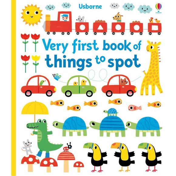 USBORNE Very First Book of Things to Spot (18M&Up) 978-0-7945-3017-4
