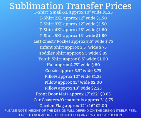 ENTER YOUR OWN - See Google Drive - Sublimation Transfer Set/Ready To Press Sublimation Transfer