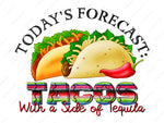 Tacos with a side of Tequila - Cute Taco Tequila Shirt - Sublimation Transfer Set/Ready To Press Sublimation Transfer/Sublimation Transfer