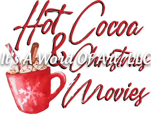 Christmas 207 - Hot Cocoa and Christmas Movies Blanket - Sublimation Transfer Set/Ready To Press Sublimation Transfer/Sublimation Transfer