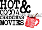Christmas 206 - Hot Cocoa and Christmas Movies Blanket - Sublimation Transfer Set/Ready To Press Sublimation Transfer/Sublimation Transfer