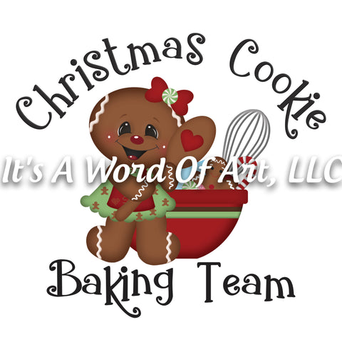 Christmas 175 - Christmas Cookie Baking Team Gingerbread - Sublimation Transfer Set/Ready To Press Sublimation Transfer/Sublimation Transfer