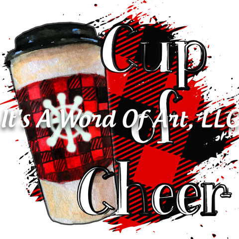 Christmas 168 - Cup of Cheer Coffee Buffalo Plaid - Sublimation Transfer Set/Ready To Press Sublimation Transfer/Sublimation Transfer