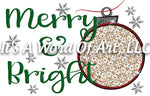 Christmas 163 - Merry & Bright Christmas Tree Ornament - Sublimation Transfer Set/Ready To Press Sublimation Transfer/Sublimation Transfer