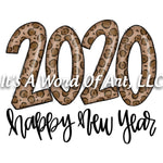 New Years 11 - Happy New Year 2020 Leopard Print - Sublimation Transfer Set/Ready To Press Sublimation Transfer/Sublimation Transfer