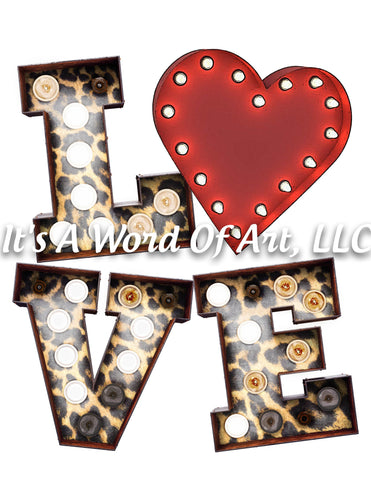 Valentines Day 6 - LOVE Heart Leopard Print Lights - Sublimation Transfer Set/Ready To Press Sublimation Transfer/Sublimation Transfer