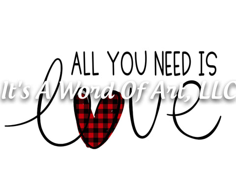 Valentines Day 9 - All You Need is Love Plaid Hearts- Sublimation Transfer Set/Ready To Press Sublimation Transfer/Sublimation Transfer