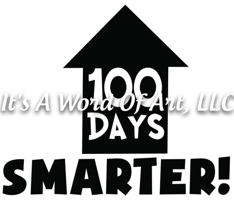 100 Days of School 8 - 100 Days Smarter House - Sublimation Transfer Set/Ready To Press Sublimation Transfer/Sublimation Transfer