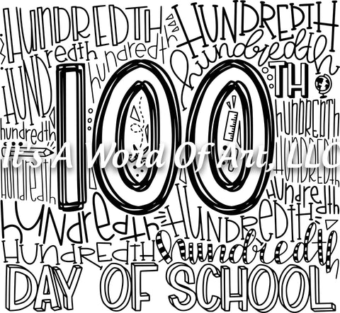 100 Days of School 15 - 100th day of School Word Cloud - Sublimation Transfer Set/Ready To Press Sublimation Transfer/Sublimation Transfer
