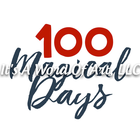 100 Days of School 26 - 100 Magical Days - Sublimation Transfer Set/Ready To Press Sublimation Transfer/Sublimation Transfer