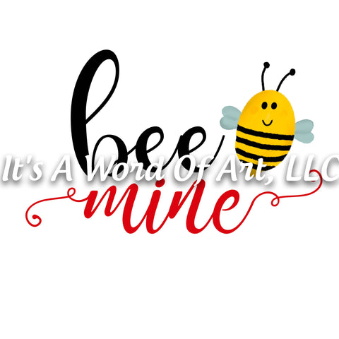 Valentines Day 76 - Bee Mine Valentine Bee - Sublimation Transfer Set/Ready To Press Sublimation Transfer/Sublimation Transfer