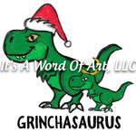 Christmas 278 - Grinchasaurus - Sublimation Transfer Set/Ready To Press Sublimation Transfer/Sublimation Transfer