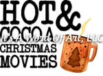 Christmas 205 - Hot Cocoa and Christmas Movies Blanket - Sublimation Transfer Set/Ready To Press Sublimation Transfer/Sublimation Transfer