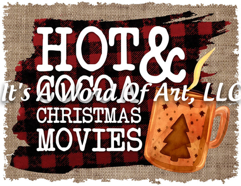 Christmas 201 - Hot Cocoa and Christmas Movies Blanket - Sublimation Transfer Set/Ready To Press Sublimation Transfer/Sublimation Transfer