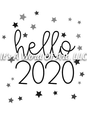 New Years 3 - Hello 2020 Stars - Sublimation Transfer Set/Ready To Press Sublimation Transfer/Sublimation Transfer