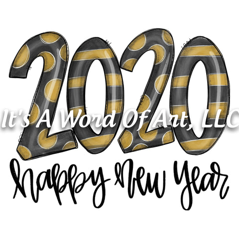 New Years 12 - Happy New Year 2020 - Sublimation Transfer Set/Ready To Press Sublimation Transfer/Sublimation Transfer