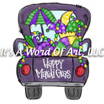 Mardi Gras 13 - Happy Mardi Gras Big Purple Truck - Sublimation Transfer Set/Ready To Press Sublimation Transfer/Sublimation Transfer