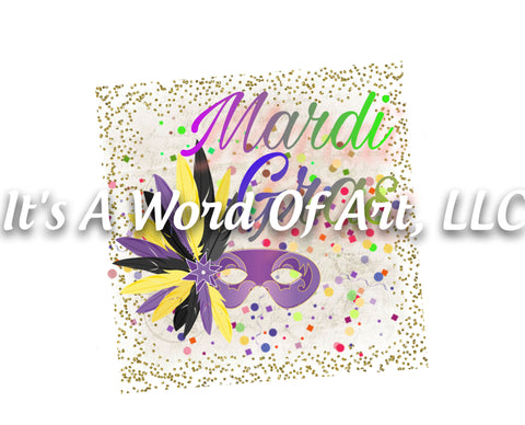 Mardi Gras 16 - Mardi Gras Mask Glitter Frame - Sublimation Transfer Set/Ready To Press Sublimation Transfer/Sublimation Transfer