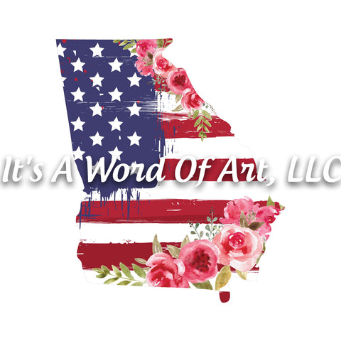 Americana Flowers 6 - Georgia GA State Americana Flowers Rustic Outline - Sublimation Transfer Set/Ready To Press Sublimation Transfer