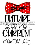Valentines Day 13 - Future Ladies Man Current Mama's Boy - Sublimation Transfer Set/Ready To Press Sublimation Transfer/Sublimation Transfer