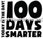 100 Days of School 5 - 100 Days Smarter Today is the Day - Sublimation Transfer Set/Ready To Press Sublimation Transfer/Sublimation Transfer