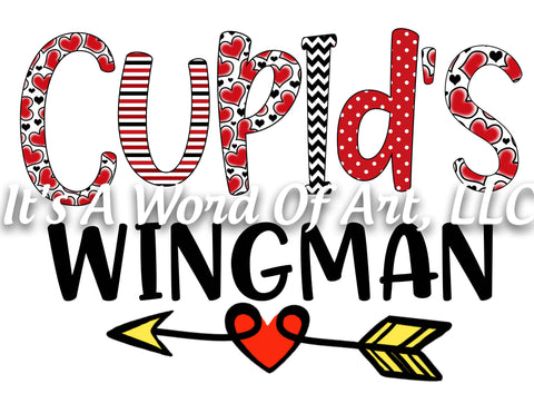 Valentines Day 73 - Cupid's Wingman Boys Shirt - Sublimation Transfer Set/Ready To Press Sublimation Transfer/Sublimation Transfer