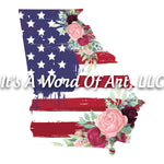 Americana Flowers 4 - Georgia GA State Americana Flowers Rustic Outline - Sublimation Transfer Set/Ready To Press Sublimation Transfer