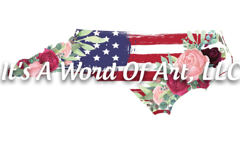 Americana Flower 12 - North Carolina NC State Americana Flowers Rustic Outline - Sublimation Transfer/Ready To Press Sublimation Transfer